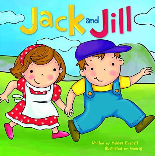 Jack and Jill (Nursery Rhymes): Everett, Melissa