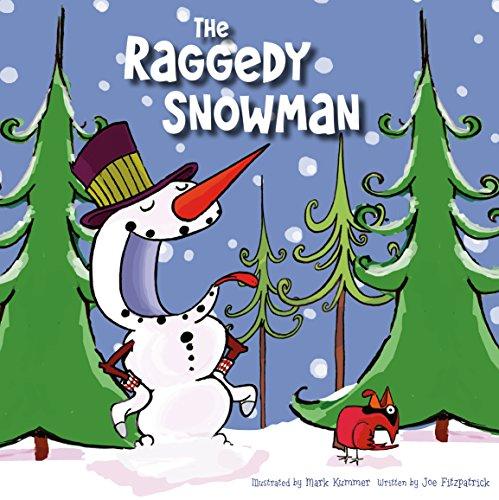 The Raggedy Snowman: Joe Fitzpatrick