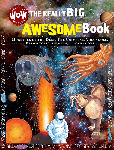 9781770939288: The Really Big Awesome Book: Monsters of the Deep, the Universe, Volcanoes, Prehistoric Animals, & Tornadoes (World of Wonder Wow)