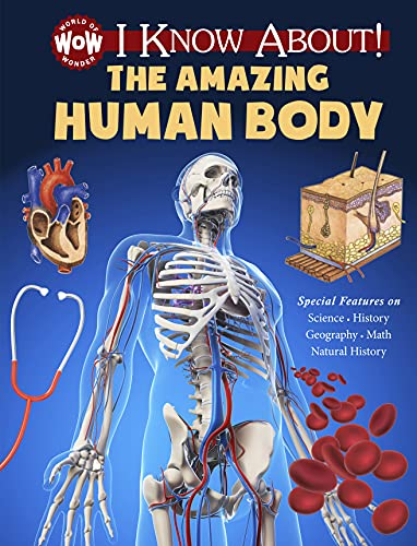 I Know About! the Amazing Human Body: Flowerpot Press