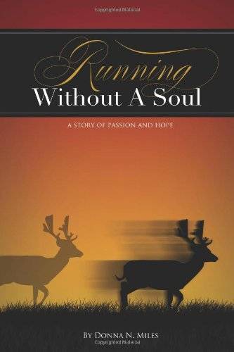 9781770970250: Running Without A Soul