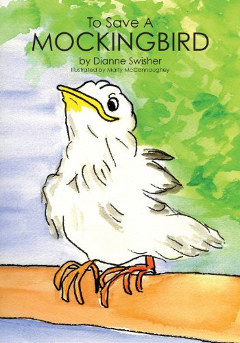 To Save a Mockingbird: Swisher, Dianne