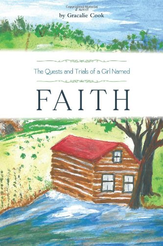 9781770971707: The Quests and Trials of a Girl Named Faith