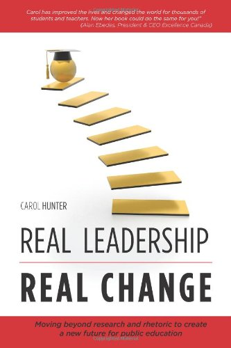 Real Leadership Real Change: Carol Hunter