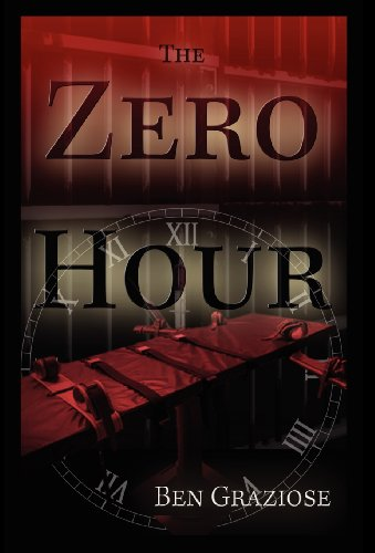 The Zero Hour: Graziose, Ben