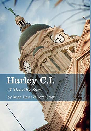 9781770975514: Harley C.I.: A Detective Story