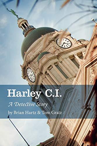 9781770975521: Harley C.I.: A Detective Story