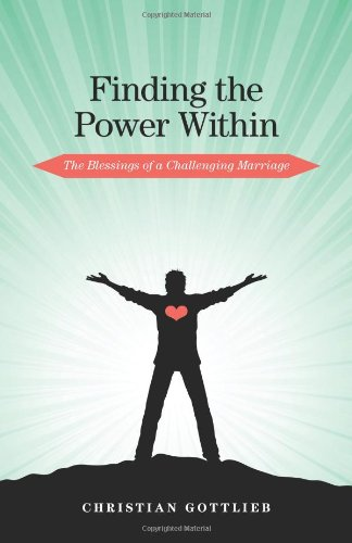 9781770976535: Finding the Power Within: The Blessings of a Challenging Marriage