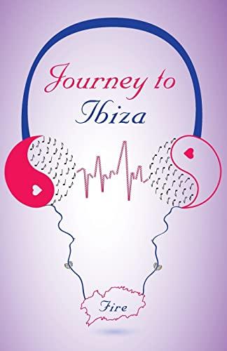 9781770977358: Journey to Ibiza