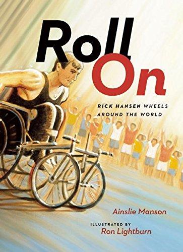 9781771002684: Roll On: Rick Hansen Wheels Around the World