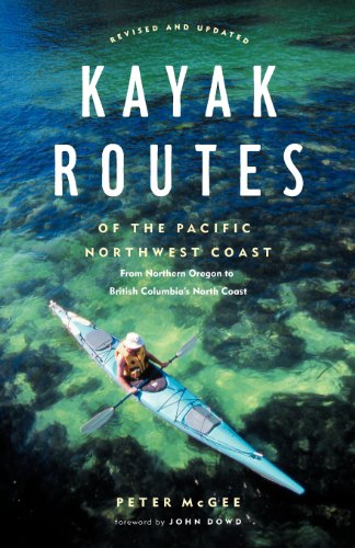 9781771003643: Kayak Routes of the Pacific Northwest Coast, 2nd Ed.