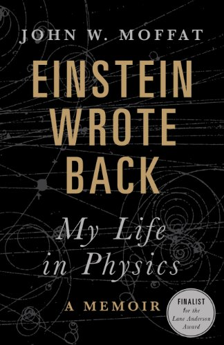9781771022095: Einstein Wrote Back: My Life in Physics