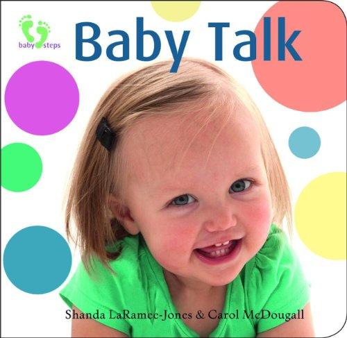 Baby Talk (Baby Steps): McDougall, Carol, LaRamee-Jones,