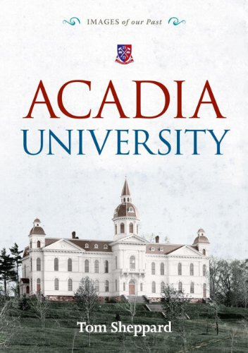 Acadia University (Images of Our Past): Sheppard, Tom
