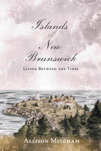 9781771080224: Islands of New Brunswick