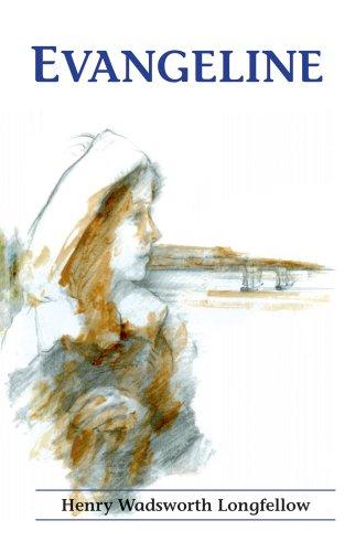 Evangeline : A Tale of Acadie: Longfellow, Henry Wadsworth