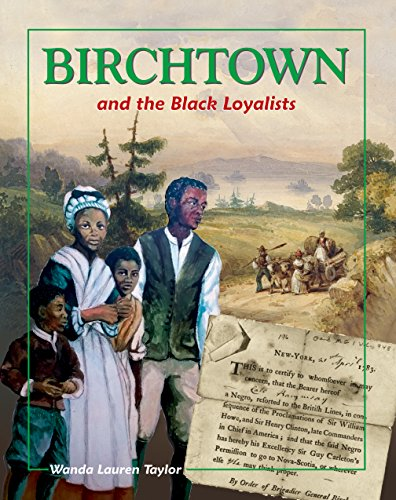 Birchtown and the Black Loyalists: Taylor, Wanda