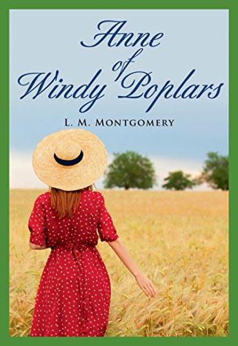 Anne of Windy Poplars: Montgomery, Lucy Maud