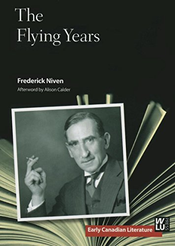 The Flying Years: Niven, Frederick & Alison Calder