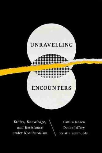 Unravelling Encounters (Paperback): Caitlin Janzen