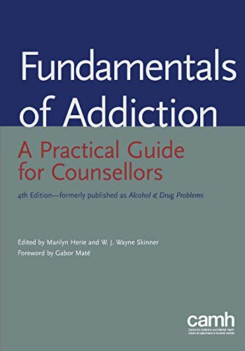 9781771141475: Fundamentals of addiction: A practical guide for counsellors