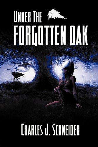 Under the Forgotten Oak: Charles J. Schneider