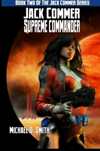 9781771150293: Jack Commer, Supreme Commander: Book Two of the Jack Commer Series