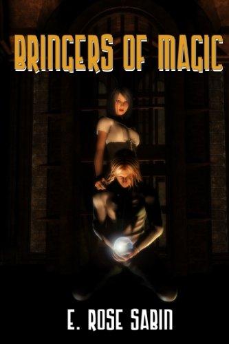 Bringers of Magic: Sabin, E. Rose