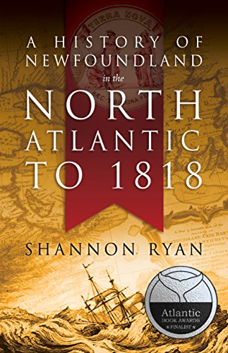 9781771170161: A History of Newfoundland in the North Atlantic to 1818