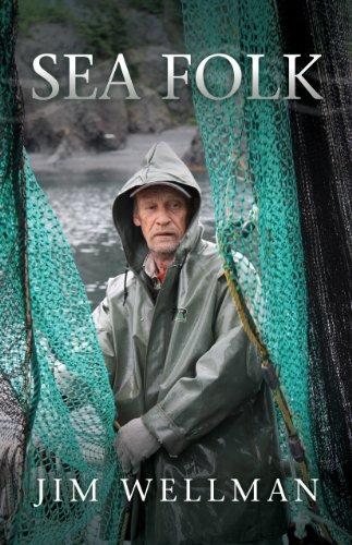Sea Folk: Jim Wellman