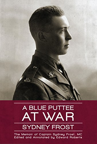 9781771173858: A Blue Puttee at War: The Memoir of Captain Sydney Frost, MC