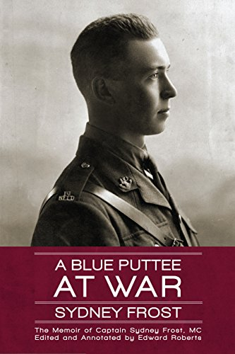 9781771174589: A Blue Puttee at War: The Memoir of Captain Sydney Frost, MC
