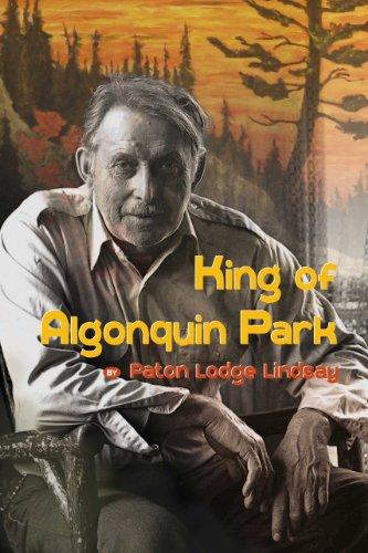 9781771230353: King of Algonquin Park
