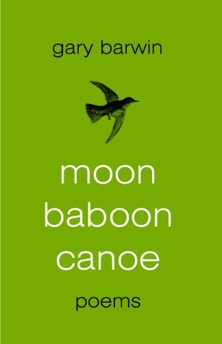 Moon Baboon Canoe: Barwin, Gary