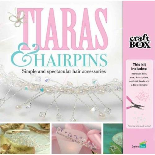 9781771320269: Tiaras & Hairpins: Simple and Spectacular Hair Accessories