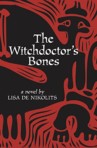 9781771331265: The Witchdoctor's Bones (Inanna Poetry & Fiction)