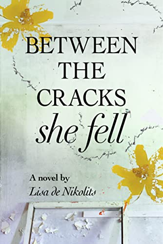 9781771332255: Between the Cracks She Fell