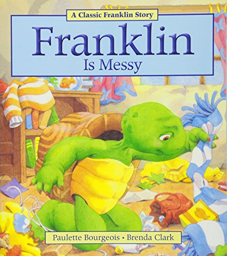 9781771380003: Franklin Is Messy