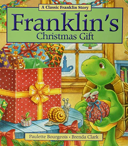 Franklin's Christmas Gift (Classic Franklin Stories): Bourgeois, Paulette