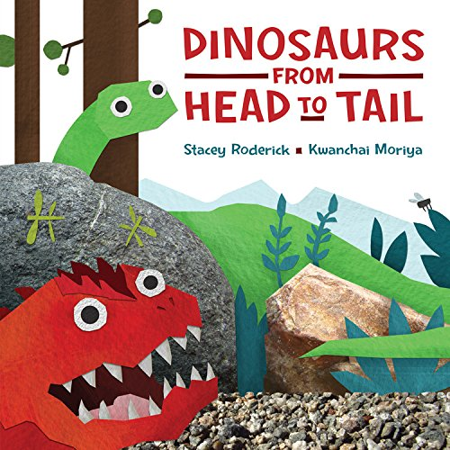 Dinosaurs from Head to Tail: Roderick, Stacey