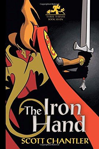 9781771380522: The Iron Hand (Three Thieves)