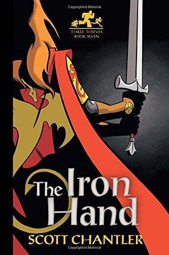 9781771380539: The Iron Hand (Three Thieves)