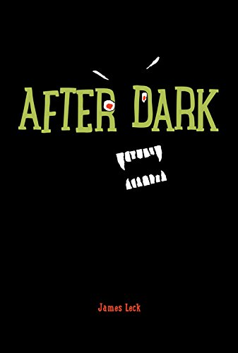 After Dark: Leck, James