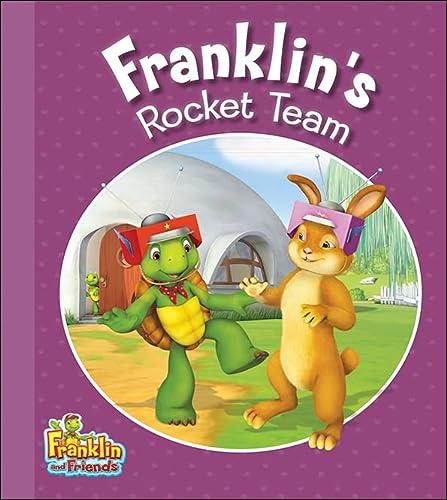Franklin's Rocket Team (Franklin and Friends): Smith, Caitlin Drake
