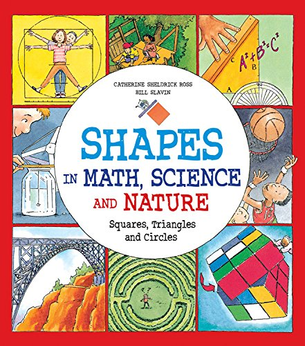 Shapes in Math Science and Nature: Squares Triangles and Circles (Hardcover): Catherine Sheldrick ...