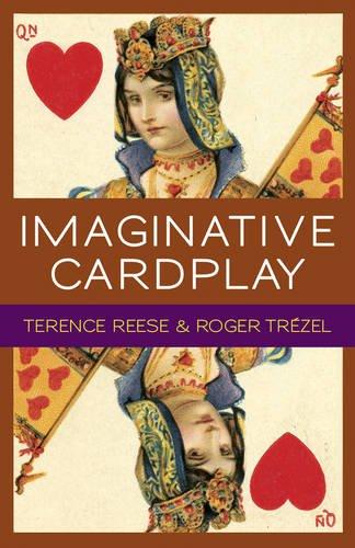 9781771400152: Imaginative Card Play at Bridge