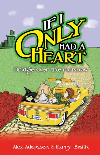 If I Only Had a Heart: Bridge: Alex Adamson, Harry