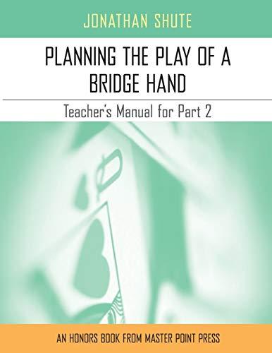 Planning the Play: A Teacher s Manual: Jonathan Shute