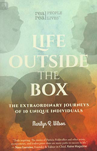 9781771410663: Life Outside the Box: The extraordinary journeys of 10 unique individuals
