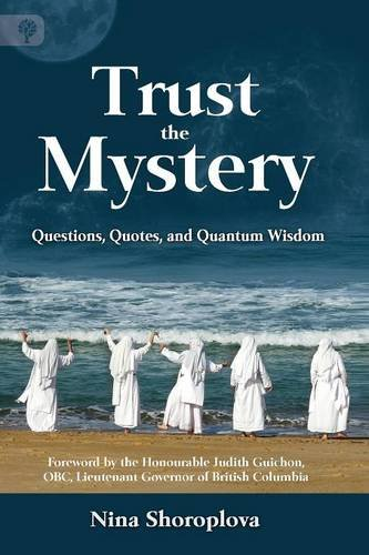 9781771411301: Trust the Mystery: Questions, Quotes, and Quantum Wisdom